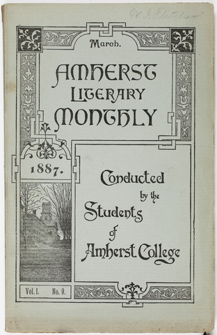 Amherst literary monthly, 1887 March