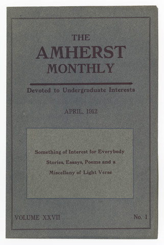 Amherst monthly, 1912 April