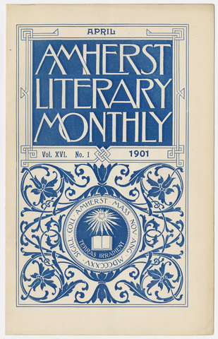 Amherst literary monthly, 1901 April