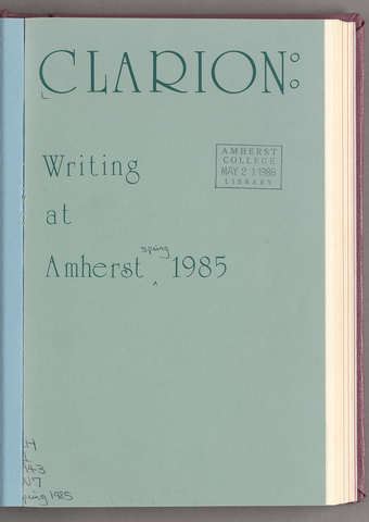 Clarion: Writing at Amherst, 1985