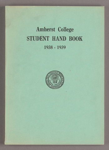 Student hand-book of Amherst College, 1938-1939