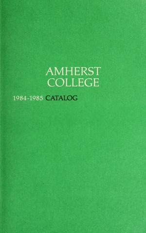 Amherst College Catalog 1984/1985