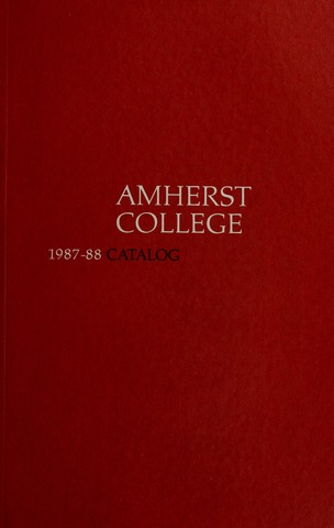 Amherst College Catalog 1987/1988
