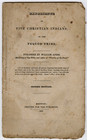 Experience of five Christian Indians of the Pequod tribe