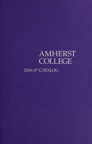 Amherst College Catalog 2006/2007