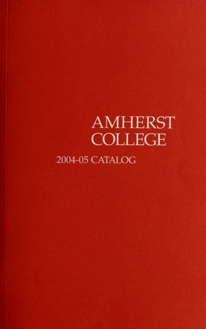 Amherst College Catalog 2004/2005