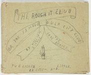 The rough it club, or, The famous gulf city club