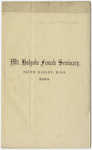 Twenty-second annual catalogue of the Mount Holyoke Female Seminary, in South Hadley, Mass. 1858-9