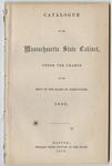 Catalogue of the Massachusetts State Cabinet: under the charge of the sec'y of the Board of Agriculture