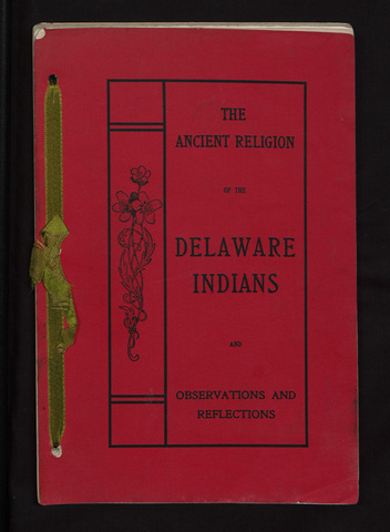 ancient religion of the Delaware Indians and observations and reflections