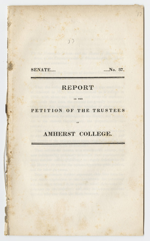 Report on the petition of the Trustees of Amherst College, Senate No. 37