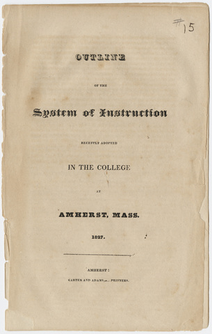 Outline of the system of instruction recently adopted in the college at Amherst, Mass. 1827